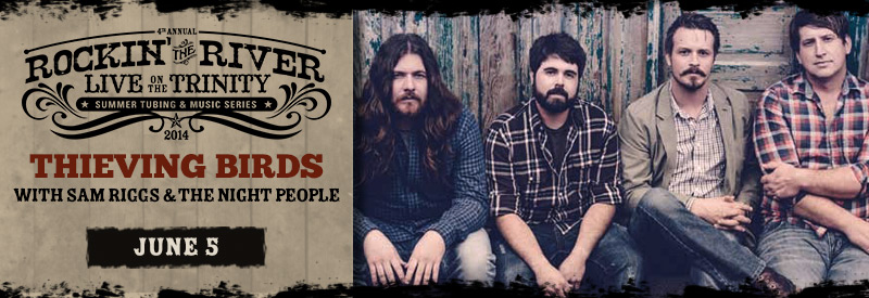 Rockin' the River w/ Thieving Birds and Sam Riggs & The Night People